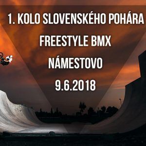 Slovenský Freestyle BMX Pohár 1.kolo Námestovo / Pozvánka